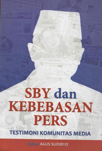 SBY dan KebebasanPers